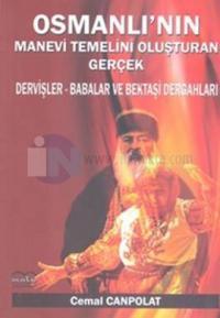 Osmanlı'nın Manevi Temelini Oluşturan Gerçek