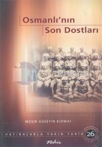 Osmanlının Son Dostları