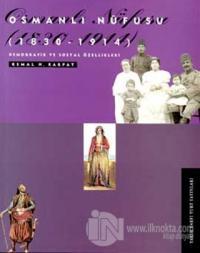 Osmanlı Nüfusu (1830-1914) Demografik ve Sosyal Özellikleri
