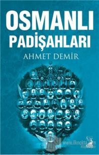 Osmanlı Padişahları Ahmet Demir