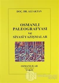 Osmanlı Paleografyası ve Siyasi Yazışmalar