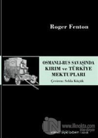 Osmanlı - Rus Savaşında Kırım ve Türkiye Mektupları %10 indirimli Roge