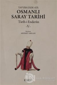 Osmanlı Saray Tarihi 5.Cilt