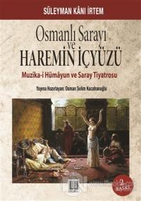 Osmanlı Sarayı ve Haremin İçyüzü