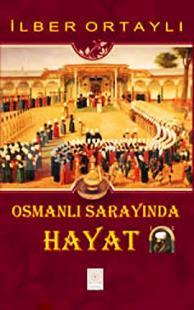 Osmanlı Sarayında Hayat