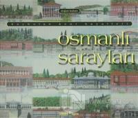 Osmanlı Sarayları (Ciltli)