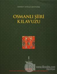 Osmanlı Şiiri Kılavuzu 1. Cilt