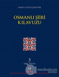 Osmanlı Şiiri Kılavuzu 3. Cilt