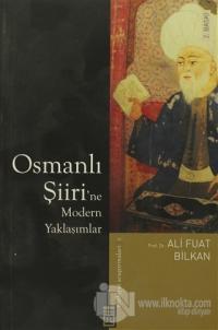 Osmanlı Şiiri'ne Modern Yaklaşımlar