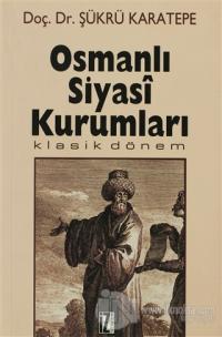 Osmanlı Siyasi Kurumları