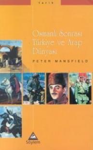 Osmanlı Sonrası Türkiye ve Arap Dünyası