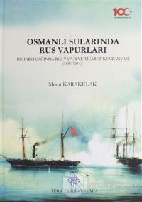 Osmanlı Sularında Rus Vapurları (Ciltli)
