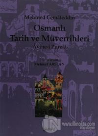 Osmanlı Tarih ve Müverrihleri