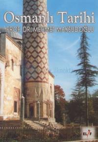 Osmanlı Tarihi 1289-1922 %10 indirimli Mehmet Maksudoğlu