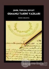 Osmanlı Tarihi Yazıları
