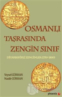 Osmanlı Taşrasında Zengin Sınıf