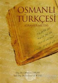 Osmanlı Türkçesi (Gramer-Metin)