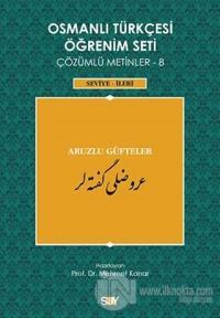 Osmanlı Türkçesi Öğrenim Seti Çözümlü Metinler 8