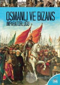 Osmanlı ve Bizans İmparatorluğu