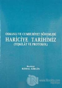 Osmanlı ve Cumhuriyet Dönemleri Hariciye Tarihimiz