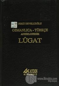 Osmanlıca - Türkçe Ansiklopedik Lugat (4 Farklı Renk Seçeneğiyle) (Ciltli)