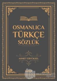 Osmanlıca Türkçe Sözlük (Ciltli)