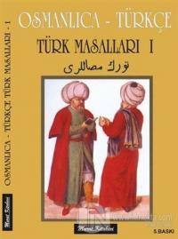 Osmanlıca - Türkçe / Türk Masalları 1