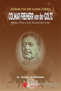 Osmanlı'da Bir Alman Subayı Colmar Freiherr von der Goltz