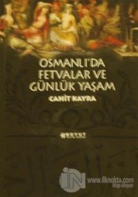 Osmanlı'da Fetvalar ve Günlük Yaşam
