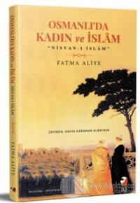 Osmanlı'da Kadın ve İslam
