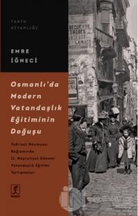 Osmanlı'da Modern Vatandaşlık Eğitiminin Doğuşu
