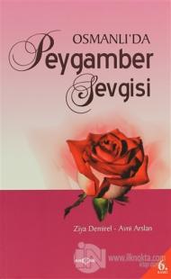 Osmanlı'da Peygamber Sevgisi