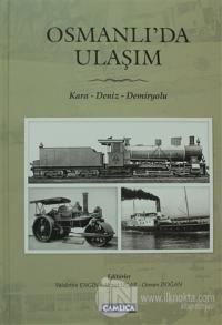 Osmanlı'da Ulaşım (Ciltli)