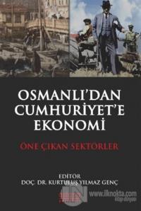 Osmanlı'dan Cumhuriyet'e Ekonomi Kurtuluş Yılmaz Genç