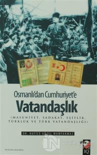 Osmanlı'dan Cumhuriyet'e Vatandaşlık