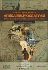 Osmanlı'dan Günümüze Afrika Bibliyografyası