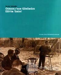 Osmanlıdan Günümüze Eğitim Tarihi
