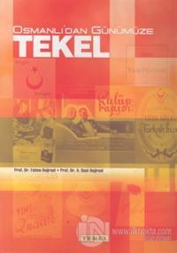 Osmanlı'dan Günümüze Tekel (Ciltli)