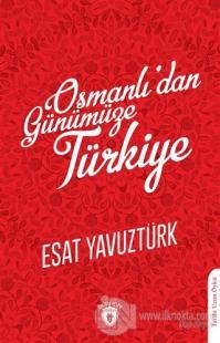Osmanlı'dan Günümüze Türkiye