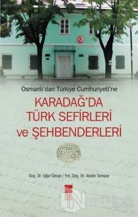 Osmanlı'dan Türkiye Cumhuriyeti'ne  Karadağ'da Türk Sefirleri ve Şehbenderleri