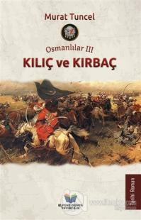 Kılıç ve Kırbaç - Osmanlılar 3