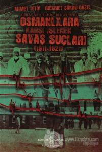 Osmanlılara Karşı İşlenen Savaş Suçları