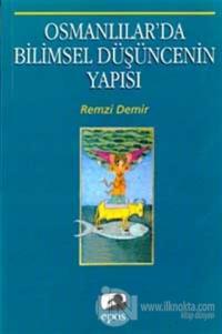 Osmanlılarda Bilimsel Düşüncenin Yapısı