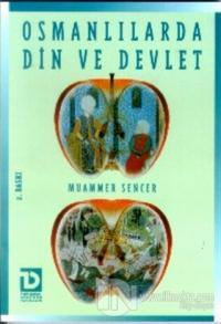 Osmanlılarda Din ve Devlet