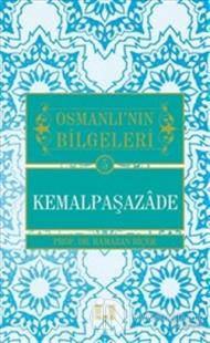 Osmanlı'nın Bilgeleri 5: Kemalpaşazade
