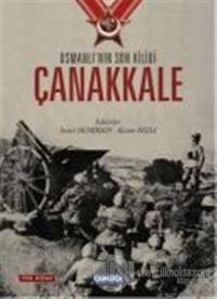 Osmanlı'nın Son Kilidi Çanakkale (Tek Kitap) (Ciltli)