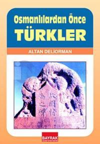 Osmnalılardan Önce Türkler