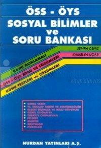 ÖSS-ÖYS Sosyal Bilimler ve Soru Bankası Konu Açıklamalı ÖSS-ÖYS Soru ve Çözümleri Konu Testleri ve Çözümleri