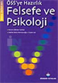 ÖSS'ye Hazırlık Felsefe ve Psikoloji Konu Anlatımlı