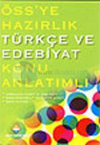 ÖSS'ye Hazırlık Türkçe ve Edebiyat Konu Anlatımlı